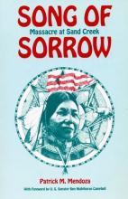 Song of Sorrow - Sand Creek Massacre